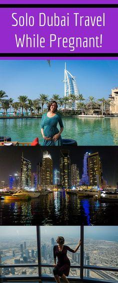 Why I traveled alone to Dubai, UAE while 5 months pregnant!