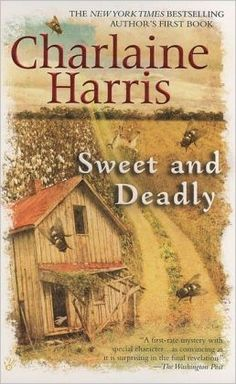 Sweet And Deadly by Charlaine Harris.