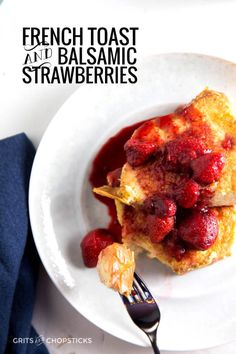 Balsamic strawberries on top of challah bread French toast (soaked in ...