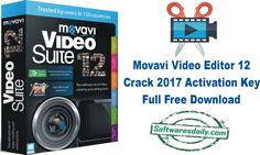 Movavi Video Editor 12 Crack 2017 Activation Key Full Free Download Movavi Video Editor 12 Crack Movavi Video Editor Activation Key Movavi Video Editor Full