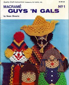 Macrame Guys N Gals: Macrame Pattern Book No. 1