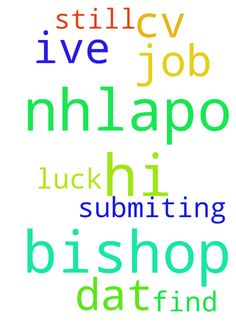 Hi bishop nhlapo please pray for me so - Hi bishop nhlapo please pray for me so dat I could find a job ive been submiting my CV but still no luck please pray for me  Posted at: https://prayerrequest.com/t/HOX #pray #prayer #request #prayerrequest
