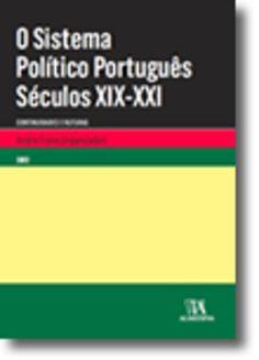 O Sistema político português : séculos XIX-XXI : continuidades e ruturas / André Freire, (organizador)