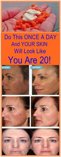 DO THIS ONCE A DAY AND YOUR SKIN WILL LOOK LIKE YOU ARE 20!