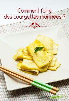 Comment faire des courgettes marinées ? - Blog Cuisine Saine sans gluten sans lactose