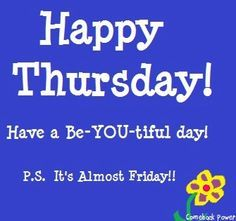 Happy Thursday quotes quote days of the week thursday thursday quotes happy thur. - Happy Thursday quotes quote days of the week thursday thursday quotes happy thursday - Good Morning Happy Thursday, Happy Thursday Quotes, Thursday Images, Thursday Humor, Good Morning Post, Thankful Thursday, Thursday Motivation, Good Morning World, Good Morning Images
