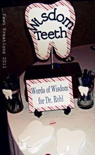 Fawn Kreations: Surprise Dental School Graduation Party! (Picture Heavy) Dental Hygiene School, Dental Humor, Dental Assistant, Dental Hygienist, Dental World, Dental Life, Dental Art, Graduation Celebration, Graduation Party Decor