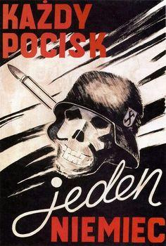 "Poland WW2   ""Every bullet - one German"""