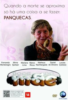 Doce de mãe -  Ana Luiza Azevedo & Jorge Furtado, 2012 (Brasil). ♥ Comédia maravilhosa com Fernanda Montenegro. Dona Picucha é uma mãezinha adorável! ♥