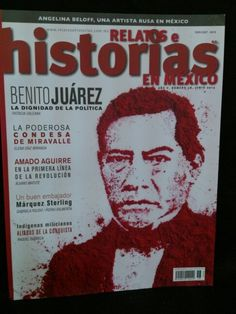 Relatos e Historias en México. Año V, Numero 58, JUNIO 2013.