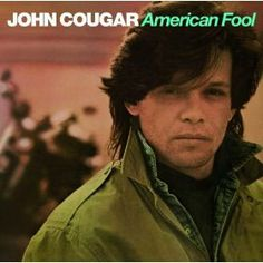 80s Album Covers | 80s John Mellencamp Songs - Top 10 John Mellencamp Songs of the '80s