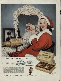 "Vintage Christmas Ad ~ Whitman's ~ ""It Wouldn't Be Christmas Without Whitman's"". ©1944"