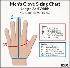 Gloves Length & Width.  Tip > If you wear black shoes go with black gloves, if you wear brown shoes go with brown gloves.