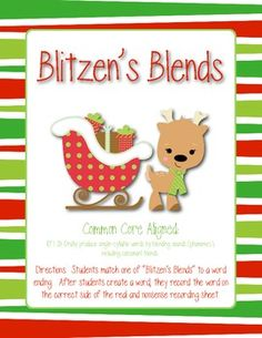 """FREE: Blitzen's Blends. Match Blitzen's blends with ending chunks to create words. Record the words according to """"real"""" or """"nonsense"""" on the provided recording sheets."""