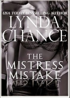 Românticos e Eróticos  Book: Lynda Chance - The Mistress Mistake (Uma Amante In...