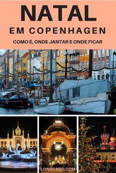 Saiba como é passar o Natal em Copenhagen, capital da Dinamarca e confira dica de onde jantar e onde ficar.