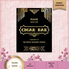 Great Gatsby Art Deco Printable Party Sign Cigar Bar by StudioDMD