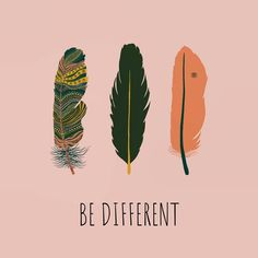 ✨ Being Different is Your Superpower ✨ Feather Illustration by Ines_Art  Feathers - Be Different - Quote - short quote - inspirational quote - short quote inspirational - Positive Vibes - Good Vibes - Selflove Quote - Feather Art - Digital Illustration - Feathers Digital Art - Wallpaper - Hintergrundbilder - Feder - Federzeichnung - How to draw a feather - Feder Kunst - Feder zeichnen - Feder zeichnung - Boho Stil - Bohemian Art - Feather Art Print - Zitat - Federn - Feather Quotes… Feather Drawing, Feather Art, Feather Illustration, Digital Illustration, Bohemian Art, Boho, Feather Quotes, Short Inspirational Quotes, Self Love Quotes