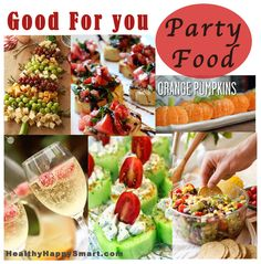 *Good For You* Party Food | HealthyHappySmart.com