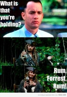 Rum, Forrest, Rum! (Preferably Prichard's Rum!)