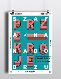 Poster designed for Przekroje (Szafa Na Nadodrzu) fashion event whick took place in POCO Gallery, Wrocław (2013)