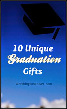 10 Unique Graduation Gift Ideas // WorthingtonLower.com #graduation #classof2014 #giftguide