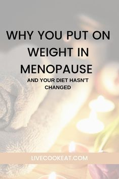 Why You Put On Weight In Menopause And Your Diet Hasn't Changed - menopause symptoms Menopause Diet, Post Menopause, Menopause Relief, Menopause Symptoms, Put On Weight, Easy Weight Loss, Weight Gain, Stress Eating, Hormonal Changes
