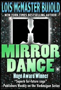 Mirror Dance (Vorkosigan Saga) by Lois McMaster Bujold. $6.76. Author: Lois McMaster Bujold. 465 pages