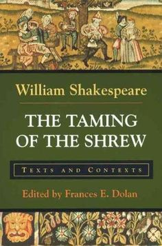 This teaching edition of Shakespeare's The Taming of the Shrew responds to the needs of instructors using a variety of approaches to Shakespeare, including feminist, historical, and cultural studies a