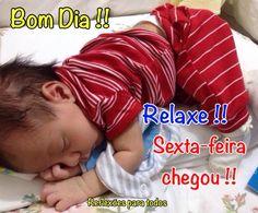 """Bom Dia, Sexta-feira, prenunciando um excelente fim de semana! Acesse: """"Criança"""" #crianca #BomDia"""