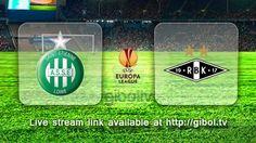 Saint-Étienne vs Rosenborg (17 Sep 2015) Live Stream Links - Mobile streaming available