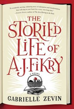 The Storied Life of A. Fikry By: Gabrielle Zevin Gabrielle Zevin's The Storied Life of A. Fikry is a quirky little novel with a big heart. Of course, it is also a book for booklovers. At the novel's center is eccentric bookseller A. Fikry and his. This Is A Book, I Love Books, The Book, New Books, Good Books, Books To Read, Summer Reading Lists, Beach Reading, Thing 1