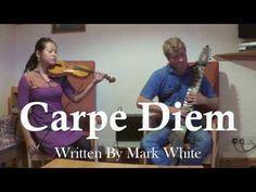 Carpe Diem ~ Mark White ~ Chapman Stick & Violin