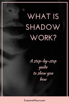 Click through for a step-by-step guide to doing shadow work.