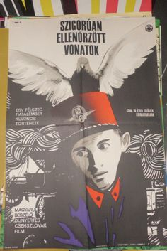 "Szigorúan ellenőrzött vonatok (1966)  Closely Watched Trains- Director: Jirí Menzel  ""Ostre sledované vlaky"" Hungarian vintage movie poster"