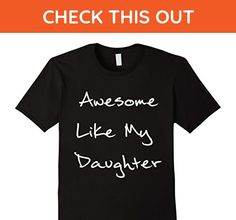 Mens Awesome Like My Daughter T-Shirt Medium Black - Relatives and family shirts (*Amazon Partner-Link)