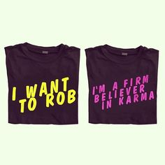 """I'm a firm believer in karma"" - The Bling Ring   need this shirt"