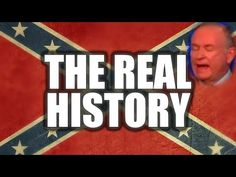 The government messed up. Disturbing Racism Behind The Confederate Flag, Bill O'Reilly Disagrees - YouTube