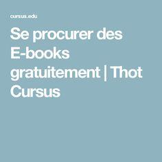 Se procurer des E-books gratuitement | Thot Cursus