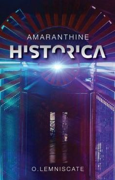 Buy Amaranthine Historica by O. LEMNISCATE and Read this Book on Kobo's Free Apps. Discover Kobo's Vast Collection of Ebooks and Audiobooks Today - Over 4 Million Titles! Fight For Freedom, The Secret History, Great Books, Ebook Pdf, Books To Read, This Book, Wisdom, Reading, Words