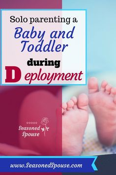 Getting through deployment with a baby and toddler ~ Seasoned Spouse Military Deployment, Military Spouse, Military Veterans, Military Families, Army Life, Navy Mom, Navy Wife, Baby, Care Packages