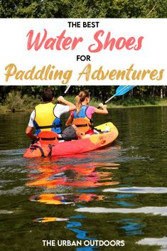 Looking for the best pair of water shoes for canoeing, kayaking, or another water sport? We've rounded up a list of the 12 best water shoes for any type of paddling adventure. Shoes are an essential part of your kayaking equipment, and therefore it's important to find the perfect pair for you. We've also included some budget-friendly options if you don't want to make an expensive investment! Kayak Pictures, Best Water Shoes, Kayaking Tips, Countries To Visit, Packing Lists, Camping And Hiking, Canoeing, Paddle Boarding, Beach Day