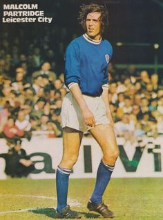 Malcolm Partridge Leicester City 1971 Leicester City Fc, Partridge, Terrace, 1970s, Goal, Legends, Hero, Club, Trading Cards