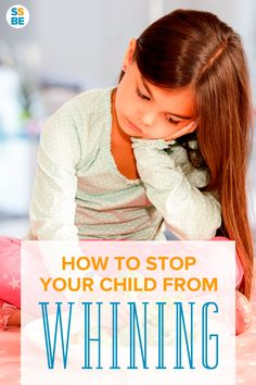 Tired of hearing your child whine all the time? Encourage her to communicate better! Here are practical tips on how to stop your child from whining.