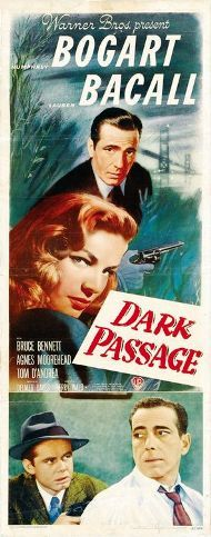 Dark Passage    Theatrical release poster  Directed by	Delmer Daves  Produced by	Jerry Wald  Screenplay by	Delmer Daves  Story by	David Goodis  Starring	Humphrey Bogart  Lauren Bacall  Agnes Moorehead  Music by	Franz Waxman  Cinematography	Sidney Hickox  Distributed by	Warner Bros.  Release date(s)	  September 5, 1947