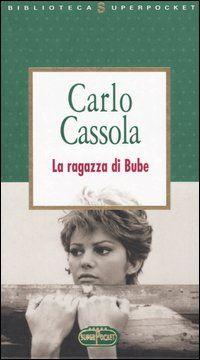 Carlo Cassola, La ragazza di Bube