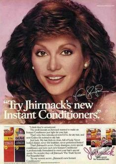 Victoria Principal Jhirmack Instant Conditioner (1981) - Yaay, finally found a pic!!! http://www.vintageadbrowser.com/beauty-and-hygiene-ads-1980s/8