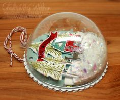 Creativity Within : Dome Christmas Ornaments