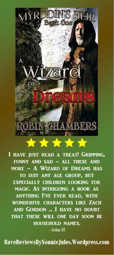 """5-Star review: A Wizard of Dreams (Myrddin's Heir Book 1) by Robin Chambers #RRBC """"I have just read a treat!"""""""