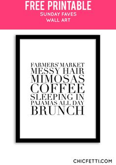 Free Printable Sunday Faves Art from @chicfetti - easy wall art DIY